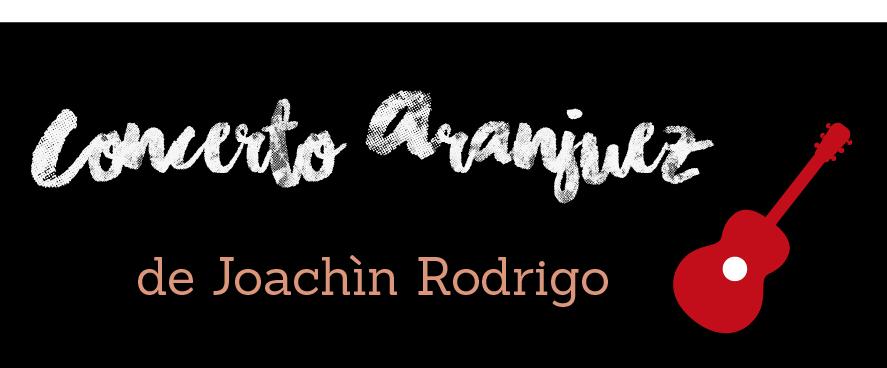Le concerto d'Aranjuez de Joaquin Rodrigo