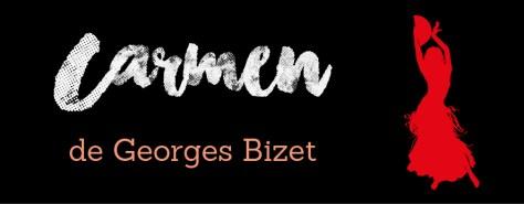 Présentation de Carmen de Georges Bizet