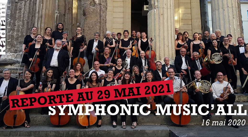 SYMPHONIC MUSIC'ALL, Lyon Broadway avec escales, par l'Orchestre Symphonique de Lyon au Radiant-Bellevue, Concert initialement prévu le 16 mai 2020 est reporté au 29 mai 2021