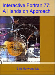 Interactive Fortran 77: A Hands on Approach