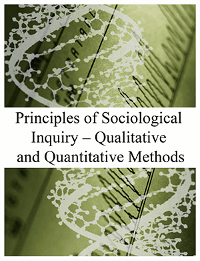 Principles of Sociological Inquiry – Qualitative and Quantitative Methods