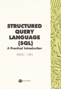 Structured Query Language (SQL): a Practical Introduction