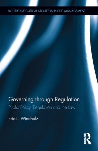 Research Note:  Governing through Regulation: Public Policy, Regulation and the Law