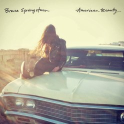 """'The Boss' returns to fine musical form with his E Street Band on """"American Beauty.""""  (Photo provided by strictlyhardlyvinyl.com)"""