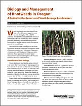 Biology and Management of Knotweeds in Oregon: A Guide for Gardeners and Small-Acreage Landowners (Oregon State University Extension Service, 2011)