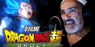 Bastidores de Dragon Ball Super: Broly