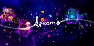 Dreams dia 11 de fevereiro para quem adquiriu o Acesso Antecipado