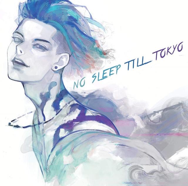 """NO SLEEP TILL TOKYO"""