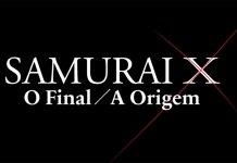 Samurai X: O Final / A Origem na Netflix