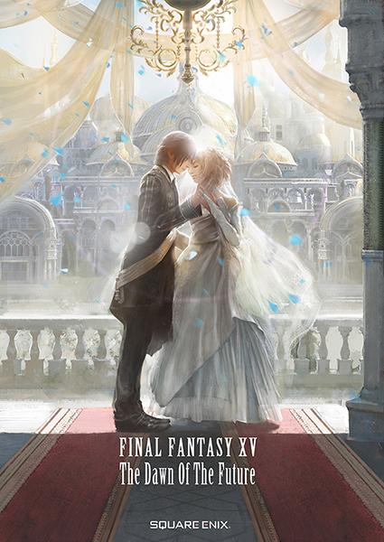 Final Fantasy XV: The Dawn of The Future Cover