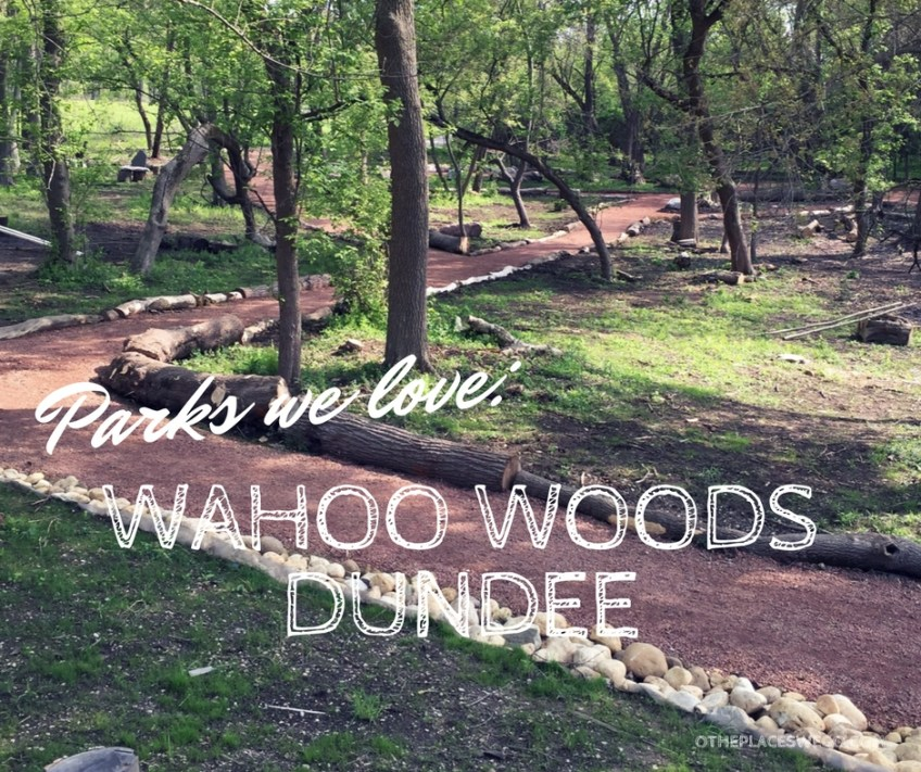 Wahoo Woods Dundee - New Nature Play Space - O the Places We Go