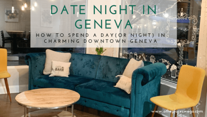 Date night (or day date) in charming historic Geneva, Illinois