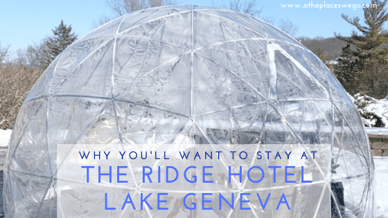 Reasons why you will want to stay at The Ridge Hotel in Lake Geneva Wisconsin including Ice Castles perks and fun winter activities.