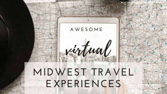Even though you aren't able to travel, you can still travel virtually.Check out these Midwest virtual travel experiences to take with your kids.