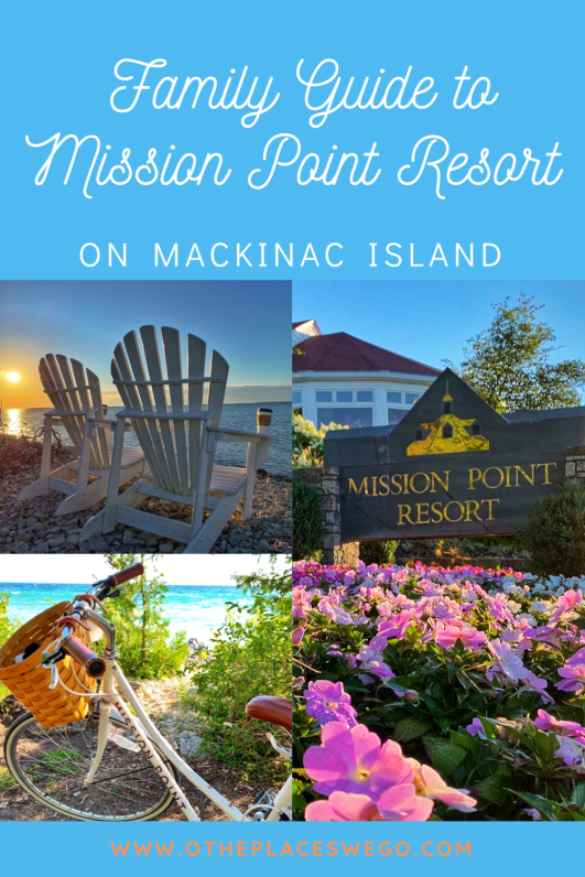 A family guide to enjoying Mission Point Resort on Mackinac Island, Michigan including a peek at the renovated rooms and things to do.