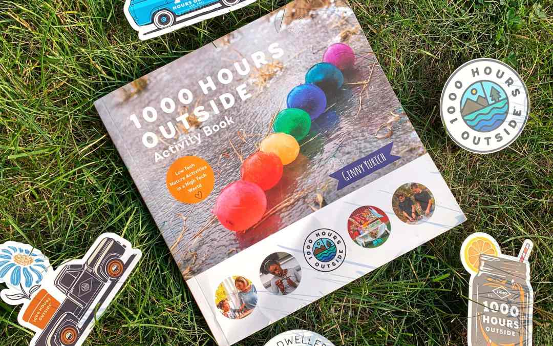 1000 Hours Outside Activity Book + Interview with Author