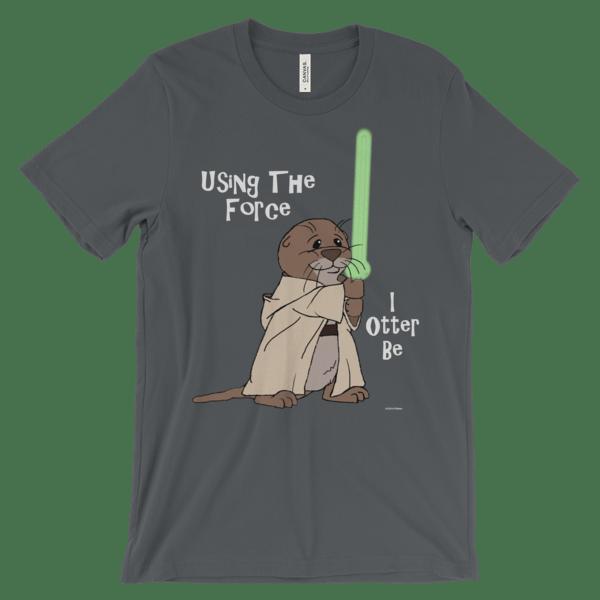 I Otter Be Using the Force Asphalt T-shirt