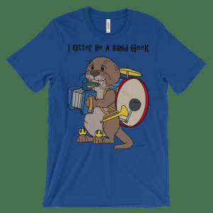 I Otter Be a Band Geek Royal T-shirt