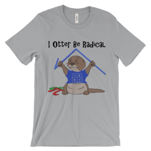 I Otter Be Radical Silver T-shirt