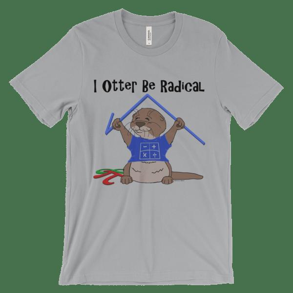 I Otter Be Radical Silver T-shirt