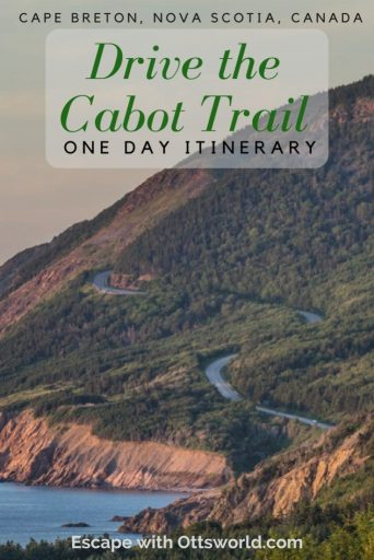 Cabot Trail One Day Itinerary Nova Scotia Canada
