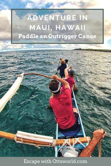 Paddling an outrigger canoe in Maui, Hawaii