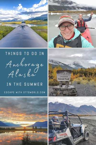 Things to do in Anchorage, Alaska in the Summer