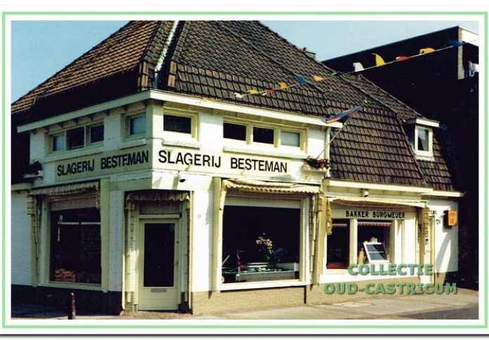Het pand van de vorige foto omstreeks 1995, dat weinig is veranderd en waarin nog steeds een slagerij is gevestigd. Het oorspronkelijke woongedeelte (rechts) is omgebouwd tot een winkeltje.