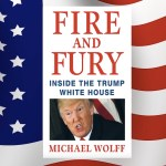 Michael Wolff, 'Fire and Fury: Inside the Trump White House'