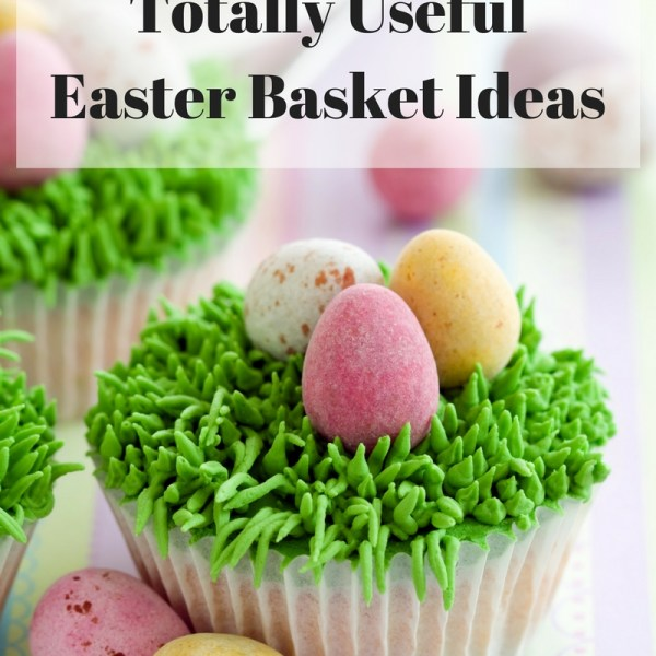 23 Totally Useful Easter Basket Ideas