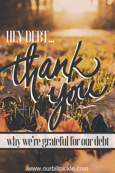 Why I'm thankful for our debt
