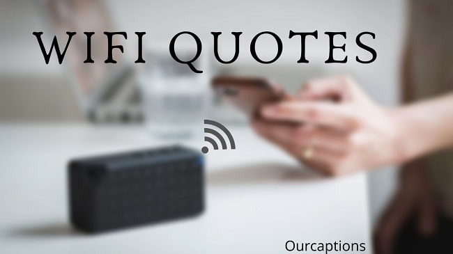 Wifi Quotes