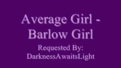 Photo of Barlow Girl – Average Girl