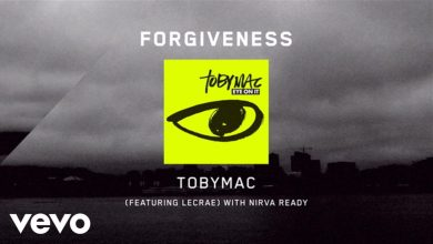 Photo of TobyMac – Forgiveness [Lyrics] ft. Lecrae