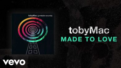 Photo of TobyMac – Made To Love (Lyric Video)