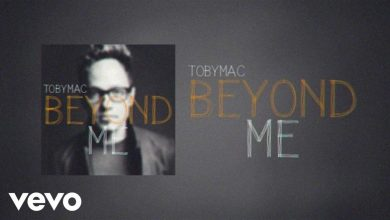 Photo of TobyMac – Beyond Me (Lyric Video)