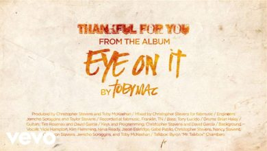 Photo of TobyMac – Thankful for You (Lyrics)