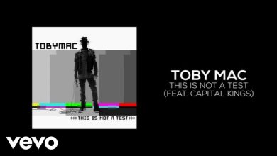 Photo of TobyMac – This Is Not A Test (Lyric Video) ft. Capital Kings