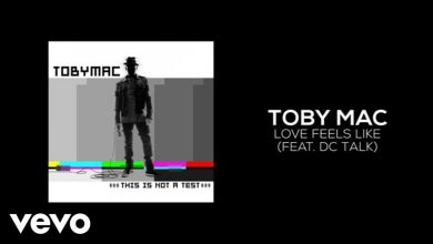 Photo of TobyMac – Love Feels Like (Lyric Video) ft. dc Talk