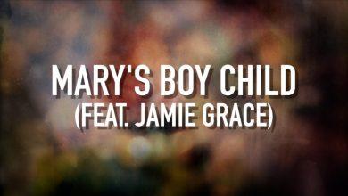 Photo of Mary's Boy Child (feat. Jamie Grace) – [Lyric Video] TobyMac