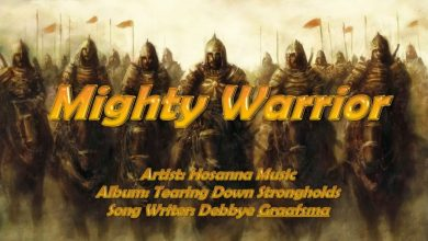 Photo of Mighty Warrior – Hosanna Music (with Lyrics)