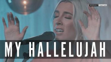 Photo of My Hallelujah // Bryan and Katie Torwalt // New Song Cafe