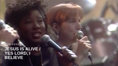 Photo of Ron Kenoly – Jesus is Alive/Yes Lord, I Believe (Live)