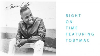 Photo of Aaron Cole – Right On Time (feat. TobyMac) (Audio)