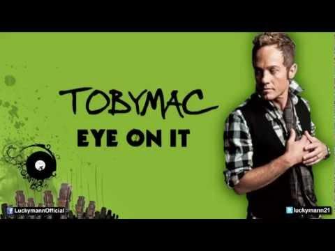 TobyMac feat. Britt Nicole – Eye On It (Eye On It Album/ Deluxe) New Christian Pop 2012