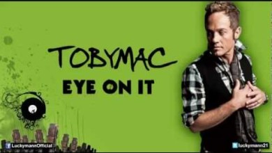 Photo of TobyMac feat. Britt Nicole – Eye On It (Eye On It Album/ Deluxe) New Christian Pop 2012