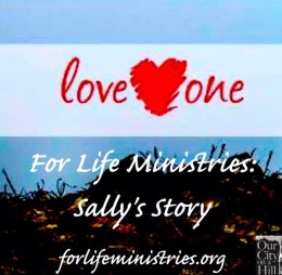 For Life Ministries: Sally's Story