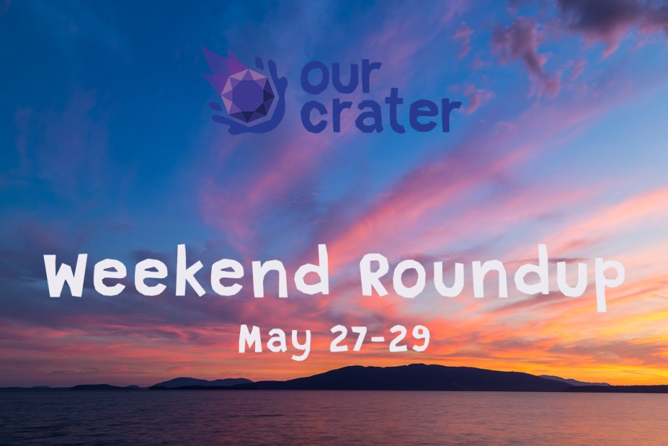 Weekend Roundup: May 27-29