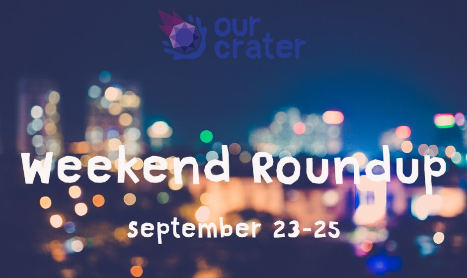 Weekend Roundup: September 23-25
