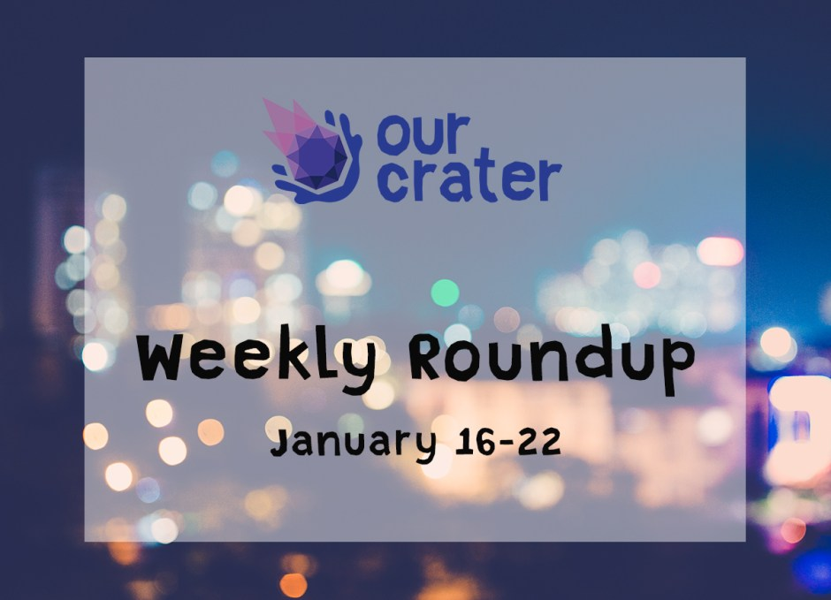 Weekly Roundup: January 16-22
